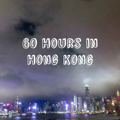 60 Hours in Hong Kong