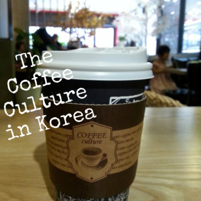 The Coffee Culture in Korea
