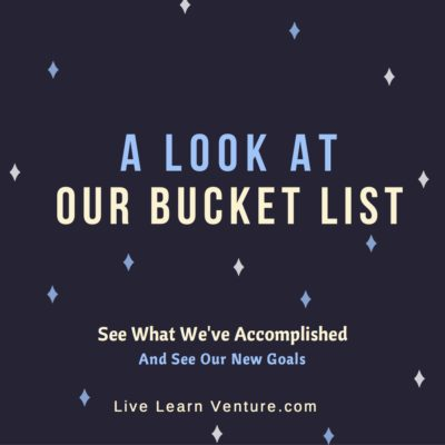 A Year Later: A Look at Our Bucket List