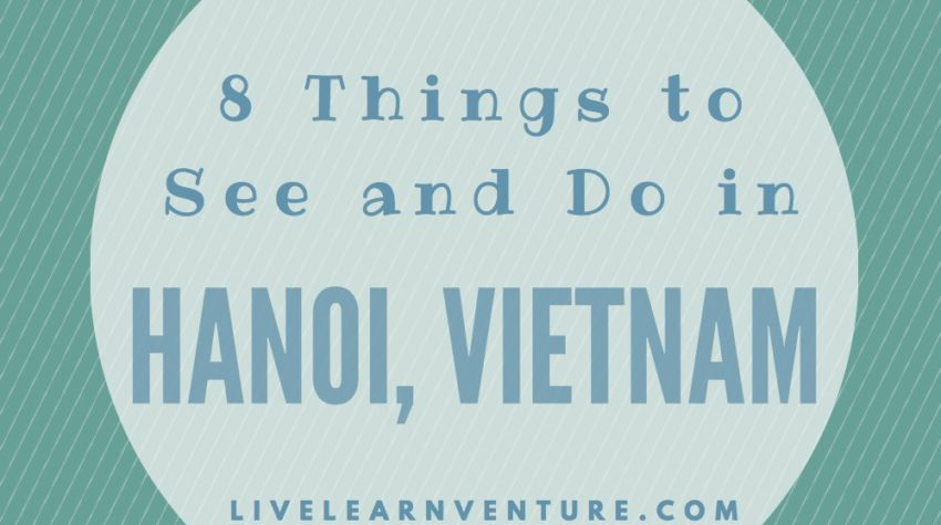 what to see and do in hanoi