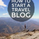 How to Start a Travel Blog #travel #blogging #blog