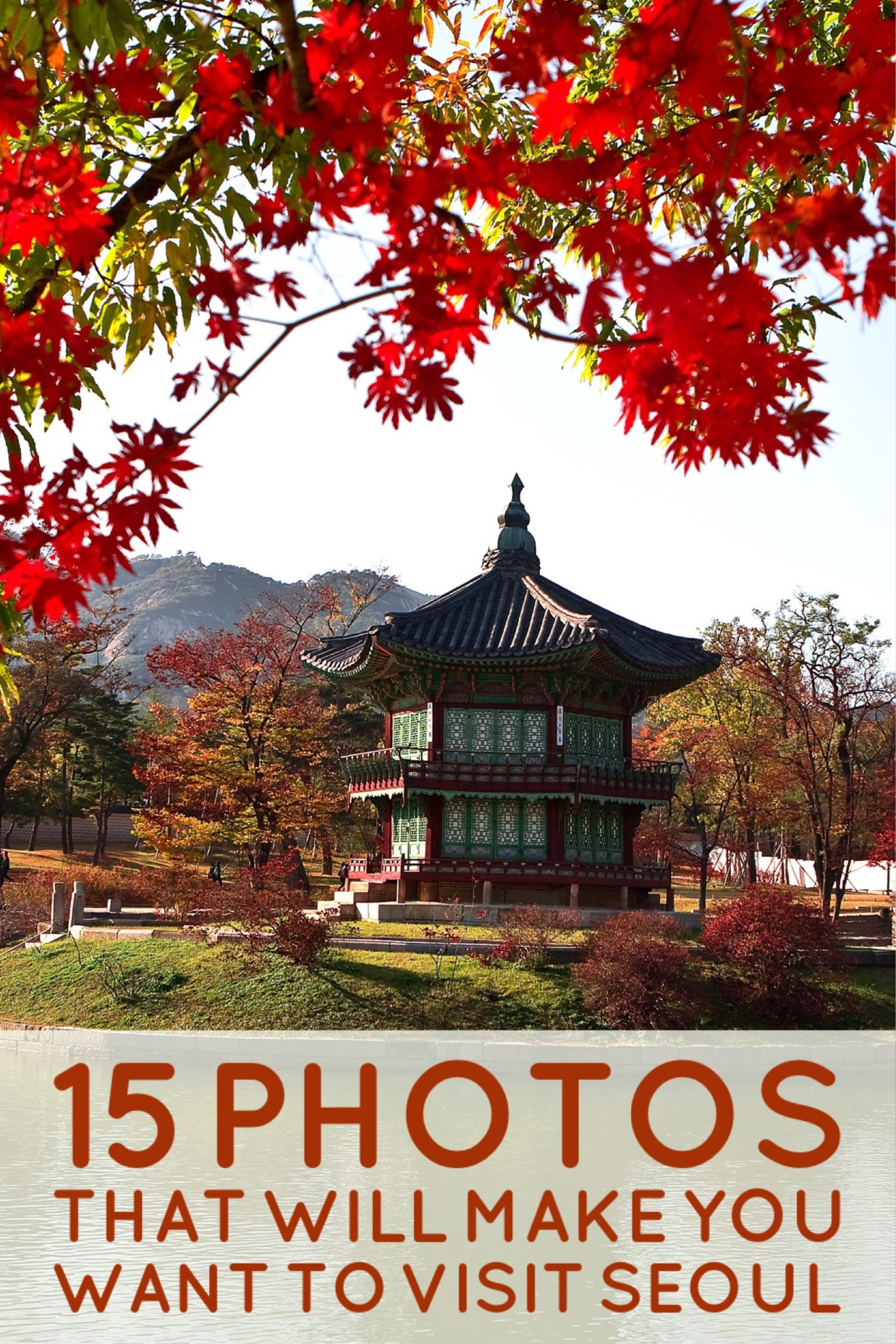15 Photos That Will Make You Want to Visit Seoul