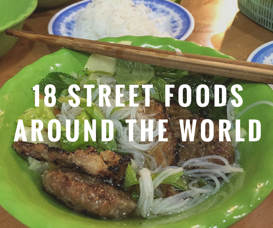 Street food around the world 18 yummy dishes live learn for Around the world cuisine