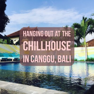 the chillhouse in canggu bali