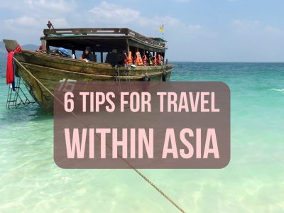 6 Tips for Travel Within Asia