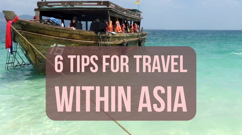 tips for travel within Asia