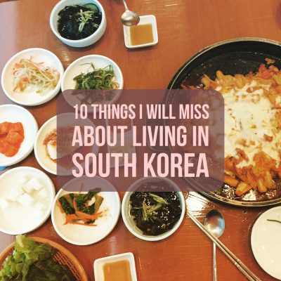 Things I will miss about living in South Korea