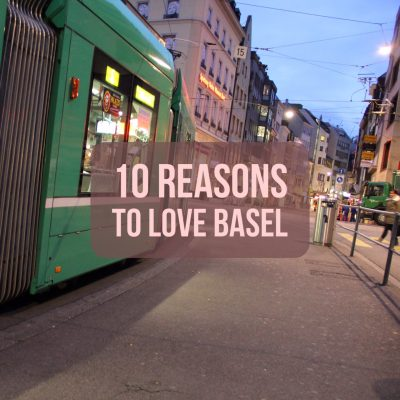 10 reasons to love basel