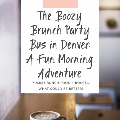 The Boozy Brunch Party Bus in Denver: A Fun Afternoon Adventure
