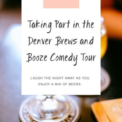 Taking Part in the Denver Brews and Booze Comedy Tour