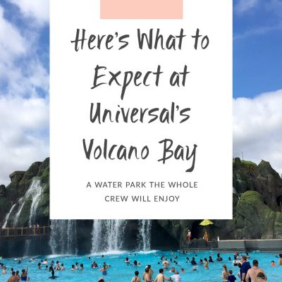 Here's What to Expect at Universal's Volcano Bay