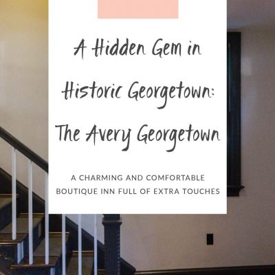 A Hidden Gem in Historic Georgetown: The Avery Georgetown