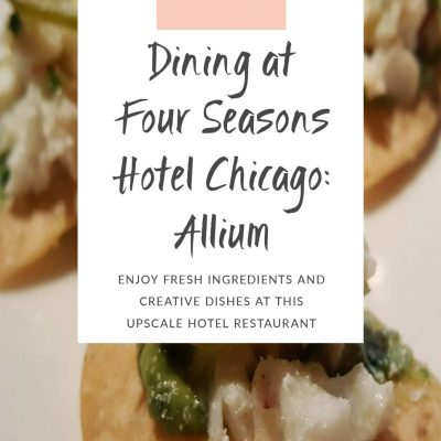 Dining at Four Seasons Hotel Chicago: Allium
